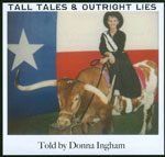 Tale Tales and Outright Lies by Donna Ingham